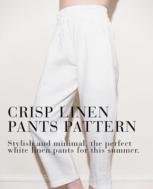 Magda — Crisp Linen Pants Pattern