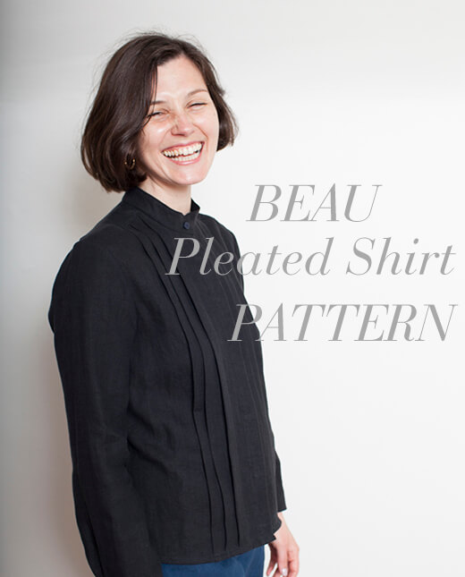 Beau — Beau Pleated Shirt Pattern